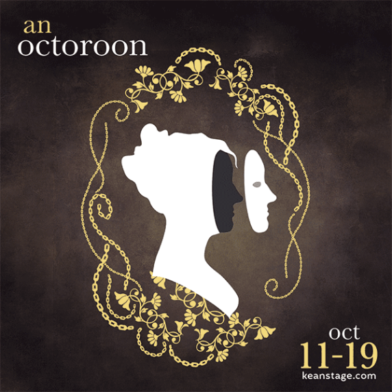Tickets to An Octoroon